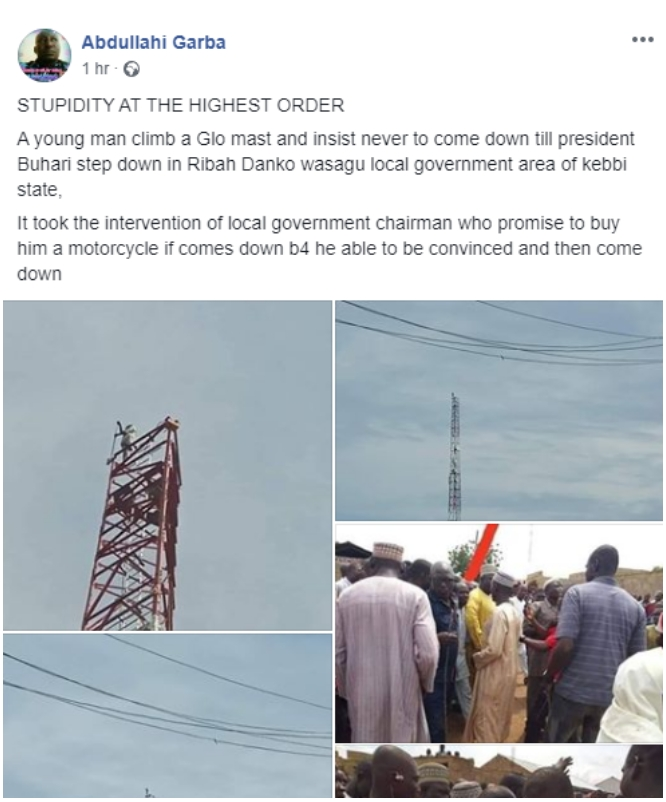 Man Climbs Mast In Kebbi, Vows Not To Come Down Till President Buhari Resigns [Photos] 3