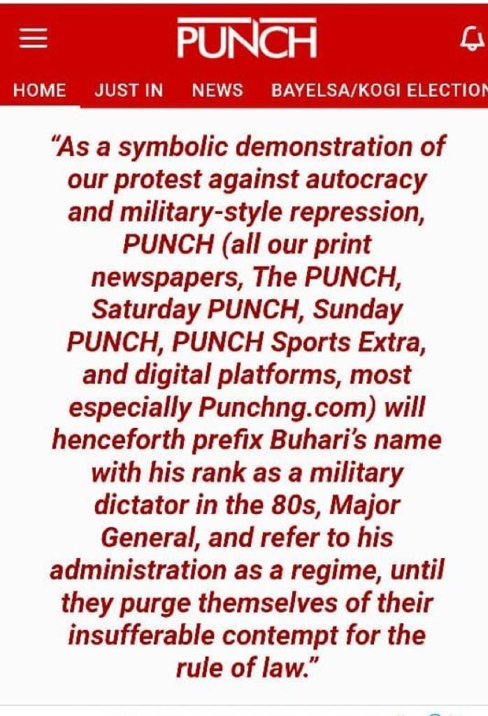 Henceforth, Punch Newspaper To Address Buhari As ''Major General Buhari'' No More ''President Buhari'' 2