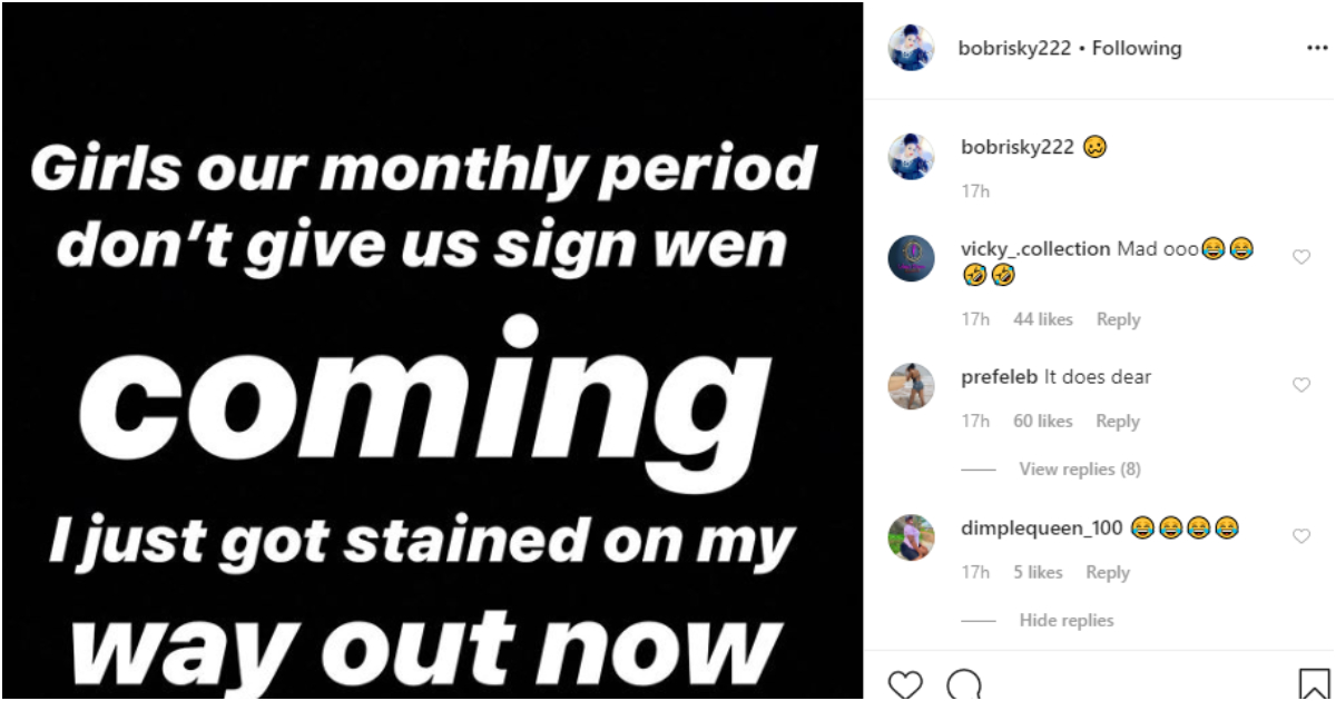 """My Monthly Period Does Not Give Any Sign When It Is Coming"" - Bobrisky Claims 2"