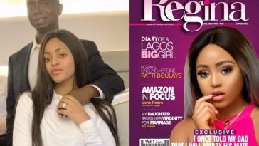 """I Once Told My Father That I Will Marry His Age Mate"" - Nollywood Actress, Regina Daniels 3"