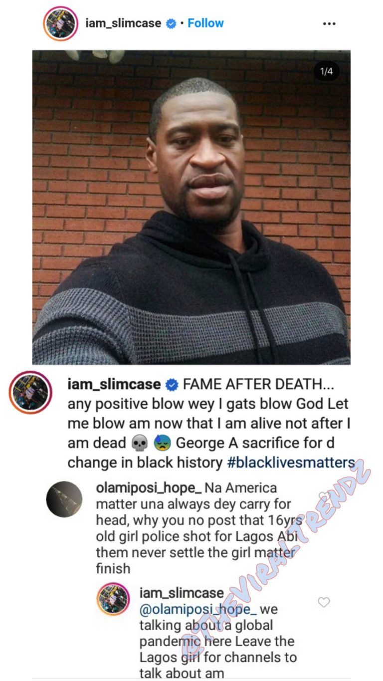 Nigerians Attacks Slimcase Over 'Insensible' Comments On George Floyd And Tina's Deaths 2