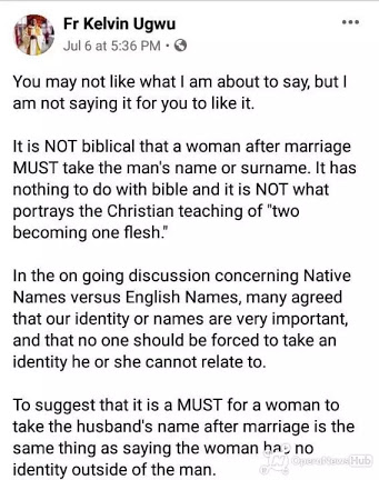 It's Not Biblical For Woman To Bear Husband's Name Or Surname After Marriage - Fr. Kelvin Ugwu 2
