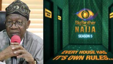 BBNaija: Lai Mohammed Reportedly Asks NBC To Shutdown Big Brother Naija Show 6