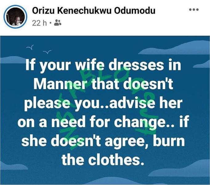 """""""Burn Your Wife's Clothes If She Doesn't Dress In A Way You Like"""" - Nigerian Man Advises 2"""