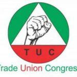 TUC Threatens Indefinite Nationwide Strike, Protest Over Petrol And Electricity Tariff Hike 28