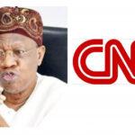 #EndSARS: CNN Should Be Sanctioned Over Its Report On Lekki Shooting - Lai Mohammed 12