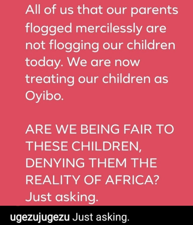 """""""Are We Being Fair To Our Children When We Don't Flog Them?"""" - Actor Ugezu Asks 2"""