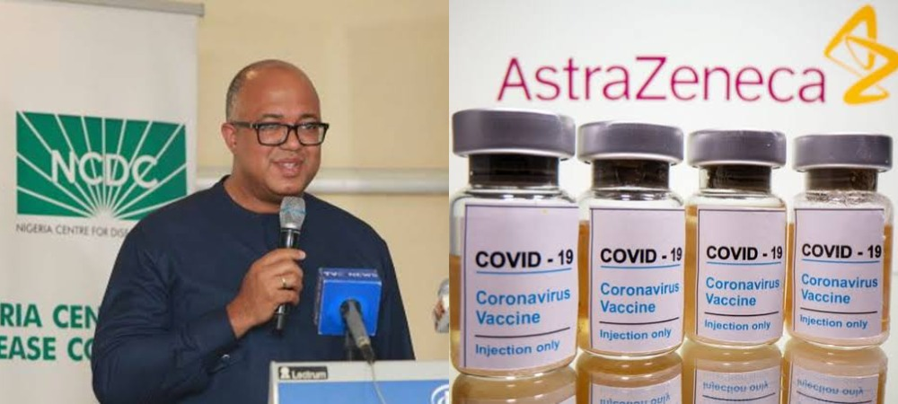 NCDC Probes Blood Clotting Side Effects From AstraZeneca COVID-19 Vaccine In Nigeria 1
