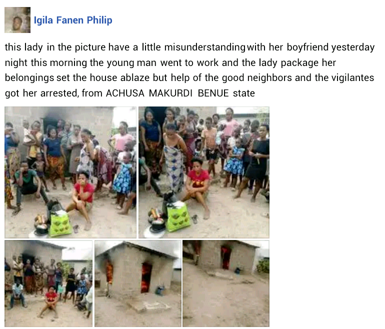 Woman Sets Her Boyfriend's House On Fire Over A LIttle Misunderstanding In Benue [Photos] 2