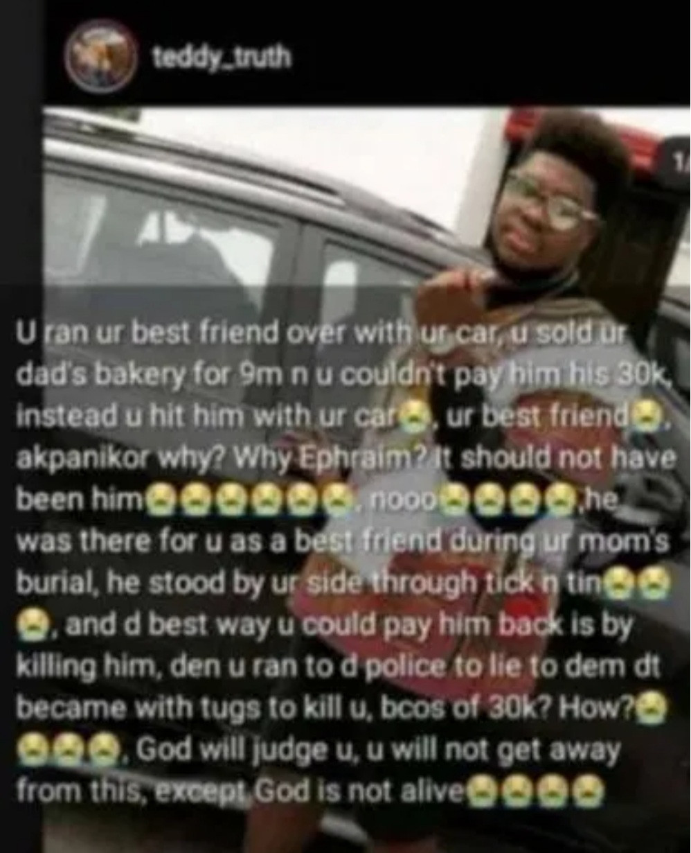 Young Man Crushes His Friend To Death With Car To Avoid Paying N30k Debt In Uyo 4