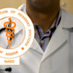 NARD Resident Doctors Suspend Two Months Nationwide Strike, To Resume Work On Wednesday